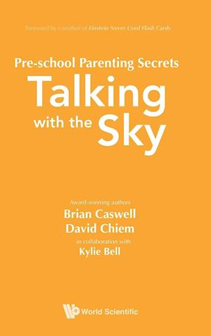 Pre-school Parenting Secrets: Talking With The Sky