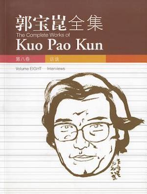 The Complete Works of Kuo Pao Kun, Volume 8