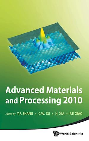 Advanced Materials and Processing 2010 - Proceedings of the 6th International Conference on Icamp