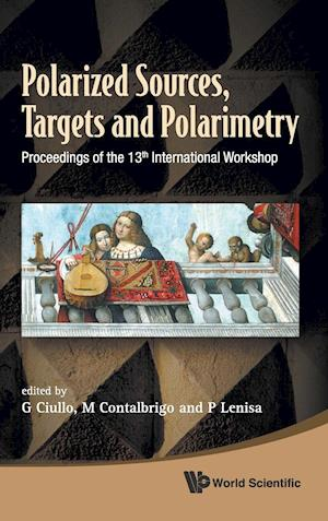 Polarized Sources, Targets And Polarimetry - Proceedings Of The 13th International Workshop