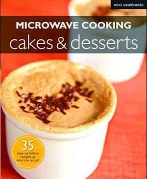 Microwave Cooking: Cakes & Desserts
