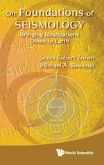 On Foundations of Seismology