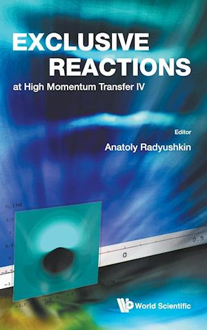 Exclusive Reactions at High Momentum Transfer IV - Proceedings of the 4th Workshop