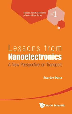 Lessons From Nanoelectronics: A New Perspective On Transport