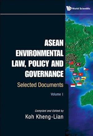 Asean Environmental Law, Policy And Governance: Selected Documents (Volume I & Ii)
