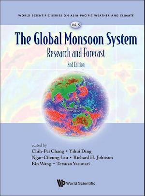 Global Monsoon System, The: Research And Forecast (2nd Edition)