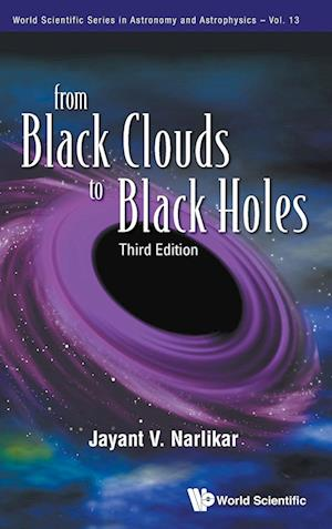 From Black Clouds To Black Holes (Third Edition)