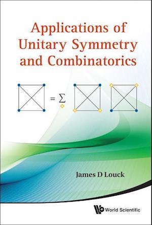 Applications Of Unitary Symmetry And Combinatorics