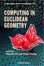 COMPUTING IN EUCLIDEAN GEOMETRY