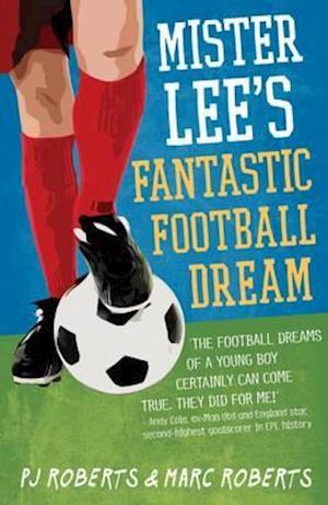 Mister Lee's Fantastic Football Dream