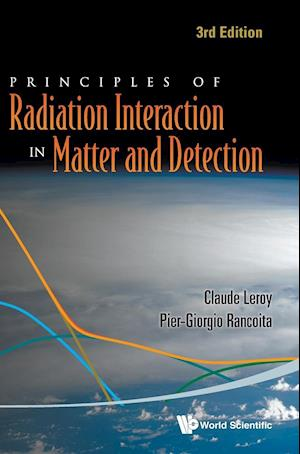 Principles Of Radiation Interaction In Matter And Detection (3rd Edition)