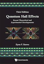 Quantum Hall Effects: Recent Theoretical and Experimental Developments af Zyun Francis Ezawa