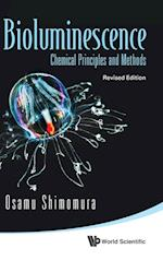 Bioluminescence: Chemical Principles And Methods (Revised Edition) af Osamu Shimomura