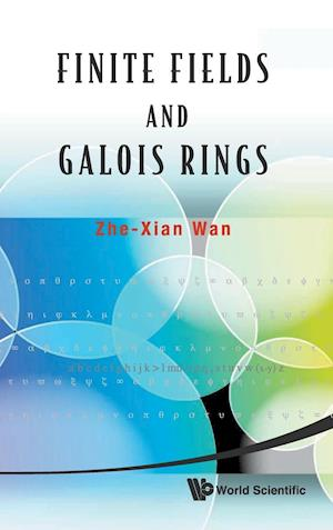 Finite Fields And Galois Rings