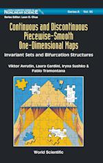 Continuous And Discontinuous Piecewise-smooth One-dimensional Maps: Invariant Sets And Bifurcation Structures (World Scientific Series on Nonlinear Science, Series A)