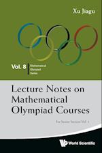 Lecture Notes On Mathematical Olympiad Courses: For Senior Section - Volume 1 (Mathematical Olympiad Series, nr. 8)
