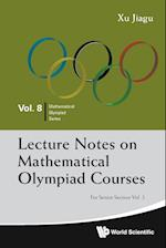 Lecture Notes On Mathematical Olympiad Courses: For Senior Section - Volume 2 (Mathematical Olympiad Series, nr. 8)
