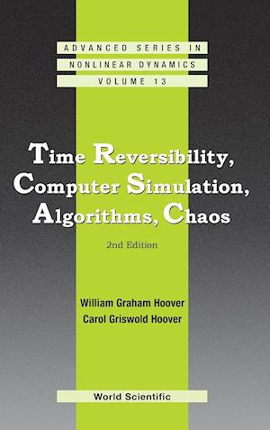 Time Reversibility, Computer Simulation, Algorithms, Chaos (2nd Edition)