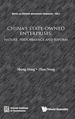 China's State-owned Enterprises: Nature, Performance And Reform (Series on Chinese Economics Research, nr. 1)