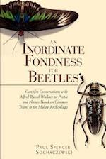 Inordinate Fondness for Beetles