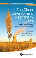 Clean Development Mechanism (Cdm), The: An Early History Of Unanticipated Outcomes