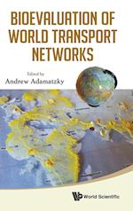 Bioevaluation Of World Transport Networks af Andrew Adamatzky