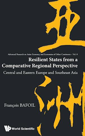 Resilient States From A Comparative Regional Perspective: Central And Eastern Europe And Southeast Asia