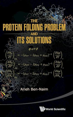 Protein Folding Problem And Its Solutions, The