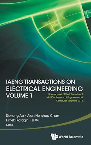 Iaeng Transactions On Electrical Engineering Volume 1 - Special Issue Of The International Multiconference Of Engineers And Computer Scientists 2012