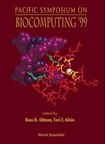 BIOCOMPUTING '99 - PROCEEDINGS OF THE PACIFIC SYMPOSIUM