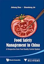 Food Safety Management In China: A Perspective From Food Quality Control System