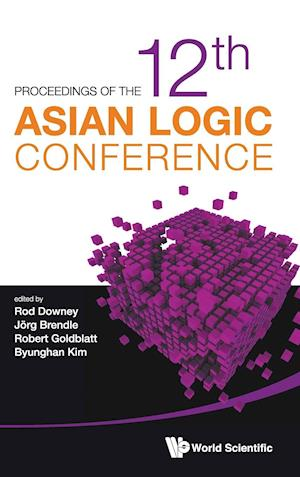 Proceedings of the 12th Asian Logic Conference