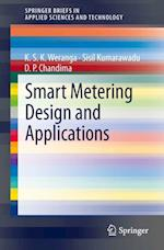 Smart Metering Design and Applications (Springerbriefs in Applied Sciences and Technology)