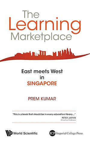 Learning Marketplace, The: East Meets West In Singapore