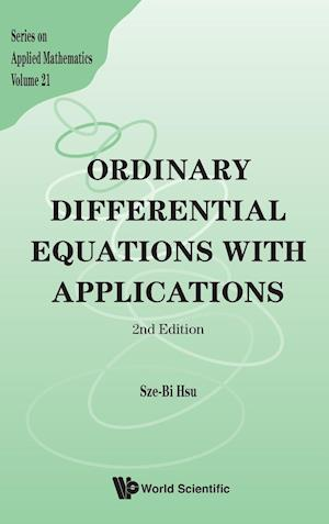 ORDINARY DIFFERENTIAL EQUATIONS WITH APPLICATIONS (2ND EDITION)