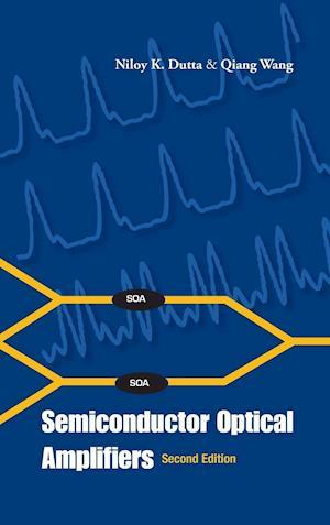 Bog, hardback Semiconductor Optical Amplifiers af Niloy K Dutta
