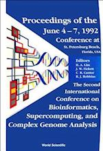 BIOINFORMATICS, SUPERCOMPUTING AND COMPLEX GENOME ANALYSIS - PROCEEDINGS OF THE 2ND INTERNATIONAL CONFERENCE