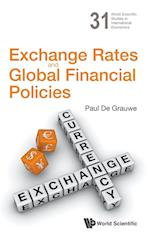 Exchange Rates And Global Financial Policies