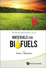 MATERIALS FOR BIOFUELS