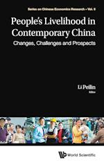 People's Livelihood In Contemporary China: Changes, Challenges And Prospects af Li Peilin