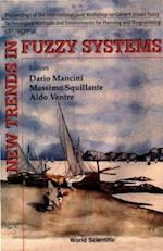 NEW TRENDS IN FUZZY SYSTEMS