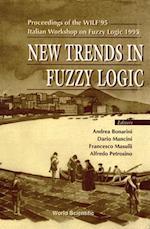 NEW TRENDS IN FUZZY LOGIC - PROCEEDINGS OF THE WILF'95-ITALIAN WORKSHOP ON FUZZY LOGIC 1995