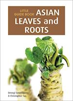 Little Guide Book: Asian Leaves & Roots af Devagi Sanmugam