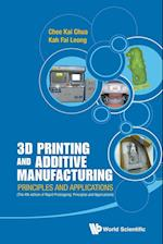 3D Printing and Additive Manufacturing: Principles and Applications (with Companion Media Pack) - Fourth Edition of Rapid Prototyping af Chee Kai Chua