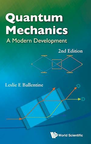 Quantum Mechanics: A Modern Development (2nd Edition)