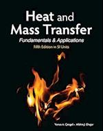 Heat and Mass Transfer (in SI Units) (Asia Higher Education EngineeringComputer Science Mechanical Engineering)