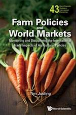 FARM POLICIES AND WORLD MARKETS