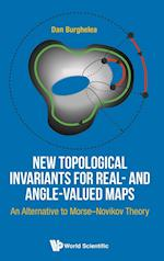 New Topological Invariants For Real- And Angle-valued Maps: An Alternative To Morse-novikov Theory