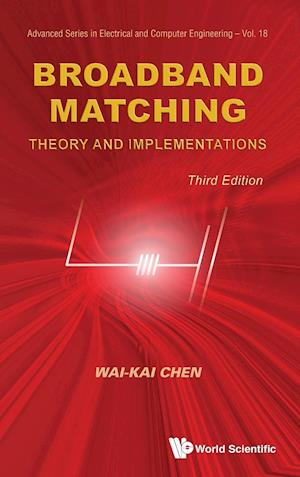 Broadband Matching: Theory And Implementations (Third Edition)