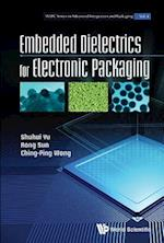 Embedded Dielectrics For Electronic Packaging (WSPC Series in Advanced Integration and Packaging)